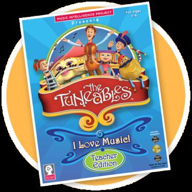 "The Tuneables: ""I Love Music"" Teacher Edition"